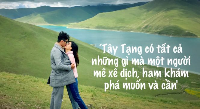 MC xinh đẹp của VTV truyền cảm hứng với chuyến du lịch Tây Tạng đẹp như mơ